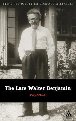 The Late Walter Benjamin