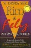 Si Desea Ser Rico y ...