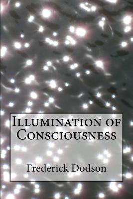 Illumination of Consciousness