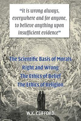 The Scientific Basis of Morals