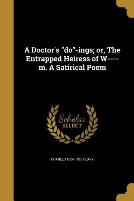 DRS DO-INGS OR THE ENTRAPPED H
