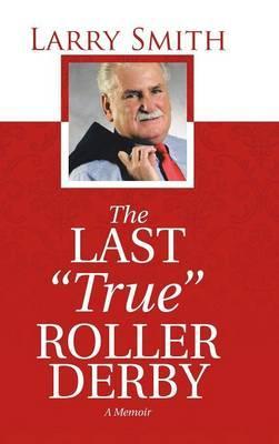 The Last True Roller Derby