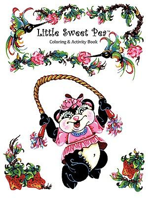 Little Sweet Pea(tm) Coloring & Activity Book