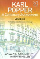 Karl Popper: A Centenary Assessment Volume II
