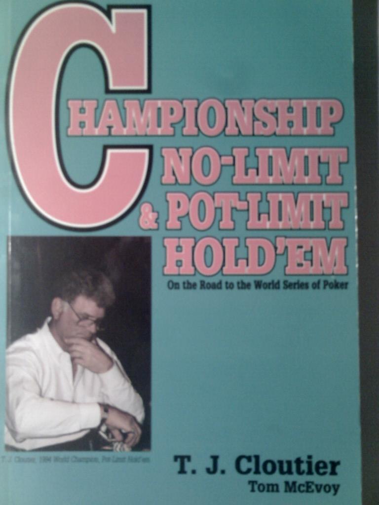 Championship no-limit and pot-limit hold'em
