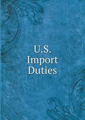 U.S. Import Duties