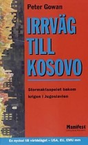 Irrväg till Kosovo