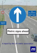 Metric Signs Ahead