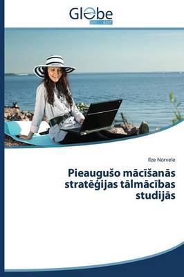 PieauguSo maciSanas strategijas talmacibas studijas