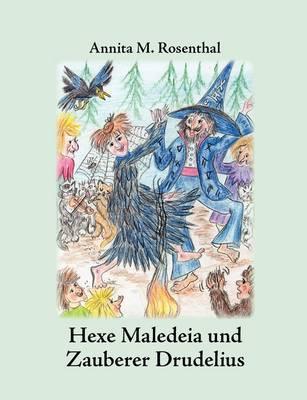 Hexe Maledeia Und Zauberer Drudelius