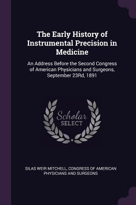 The Early History of Instrumental Precision in Medicine