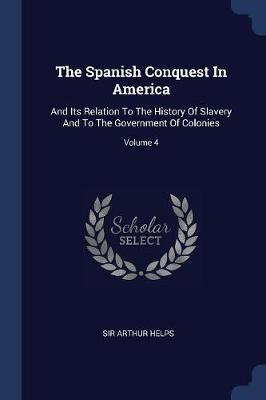 The Spanish Conquest in America