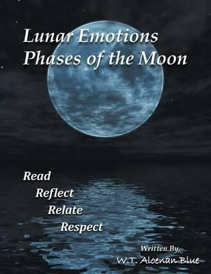 Lunar Emotions Phases of the Moon