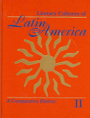 Literary Cultures of Latin America : a Comparative History: Institutional modes and cultural modalities