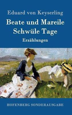 Beate und Mareile / Schwüle Tage