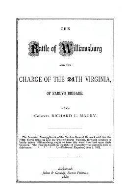 The Battle of Williamsburg and the Charge of the 24th Virginia, Early's Brigade