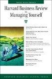 Harvard Business Review on Managing Yourself