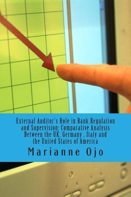 External Auditor's Role in Bank Regulation and Supervision