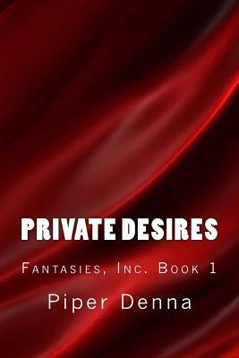 Private Desires