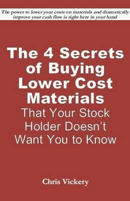 The 4 Secrets of Buying Lower Cost Materials