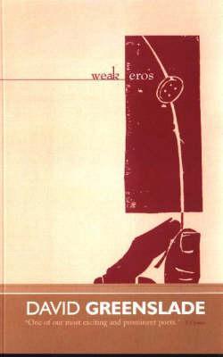 Weak Eros
