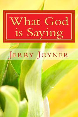 What God Is Saying