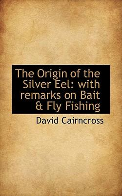 The Origin of the Silver Eel