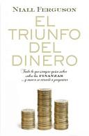 El triunfo del dinero/ The Ascent of Money