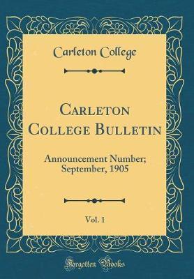 Carleton College Bulletin, Vol. 1