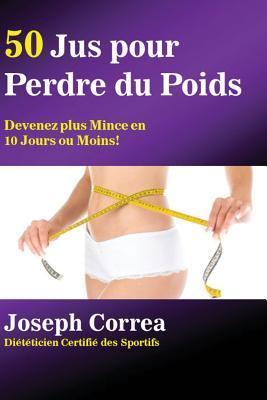 50 Jus pour  Perdre ...