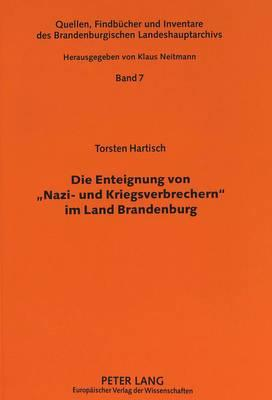 Die Enteignung von 'Nazi- und Kriegsverbrechern' im Land Brandenburg
