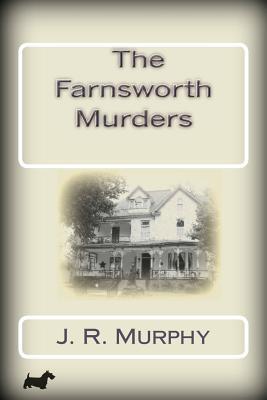 The Farnsworth Murders