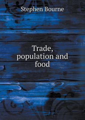 Trade, Population and Food