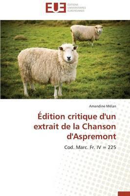 Édition Critique d'un Extrait de la Chanson d'Aspremont