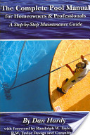 The Complete Pool Manual for Homeowners and Professionals