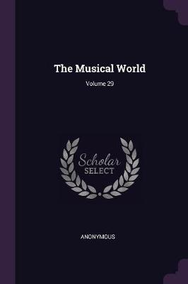 The Musical World; Volume 29