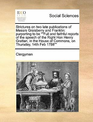 Strictures on Two Late Publications of Messrs Graisberry and Franklin