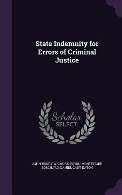 State Indemnity for Errors of Criminal Justice
