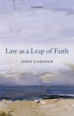 Law as a Leap of Faith