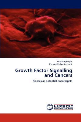 Growth Factor Signalling and Cancers