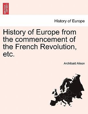 History of Europe from the commencement of the French Revolution, etc. Vol. II