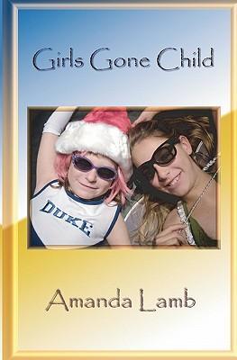 Girls Gone Child