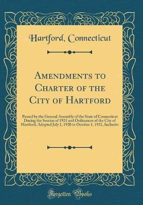 Amendments to Charter of the City of Hartford