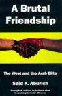 A Brutal Friendship