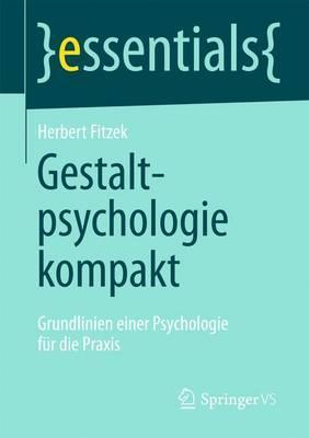 Gestaltpsychologie Kompakt