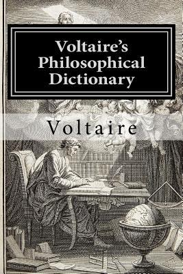 Voltaire's Philosophical Dictionary