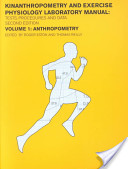Kinanthropometry and Exercise Physiology Laboratory Manual