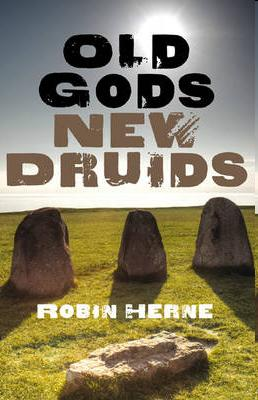 Old Gods new Druids