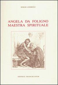 Angela da Foligno maestra spirituale