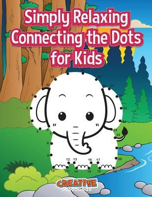 Simply Relaxing Connecting the Dots for Kids